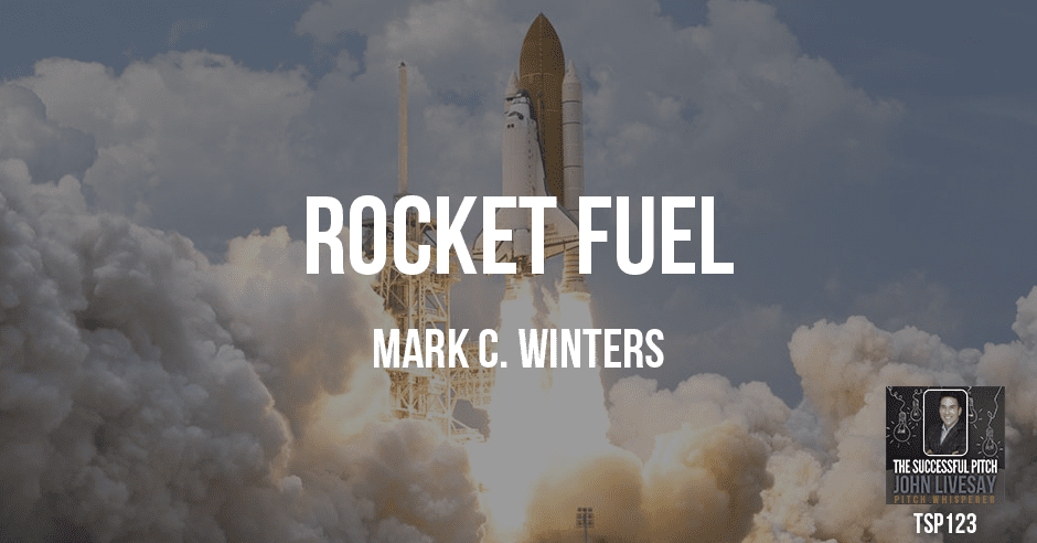 Rocket Fuel with Mark Winters by Keynote Speaker John Livesay