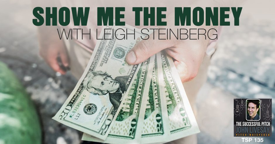 TSP 135 | Show Me The Money