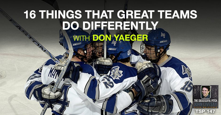 TSP 147 | Great Teams Do Differently
