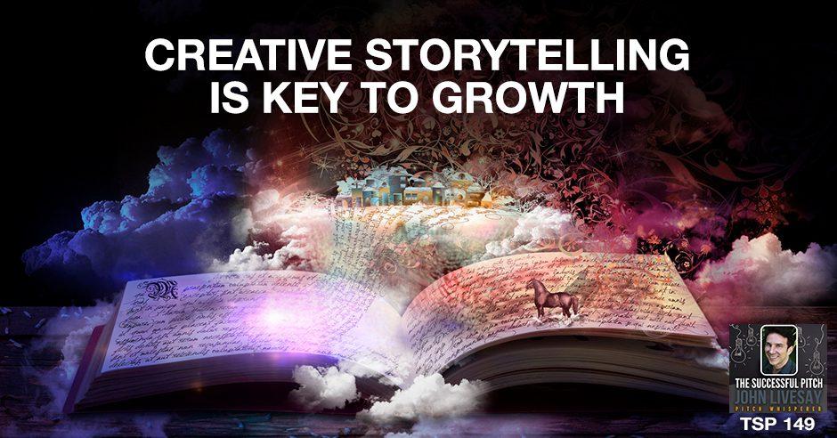 TSP 149 | Creative Storytelling