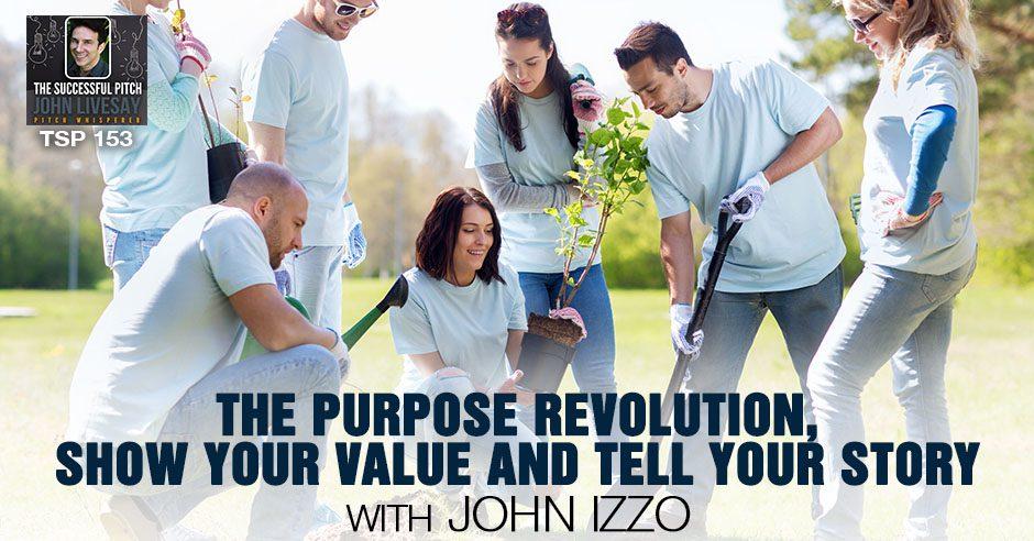 TSP 153 | Purpose Revolution