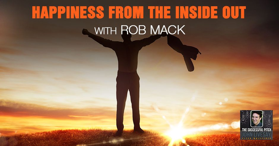 TSP 181 | Happiness From The Inside Out