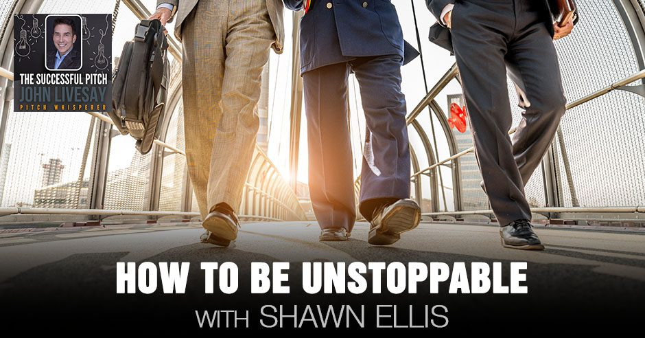 TSP 196 | How To Be Unstoppable