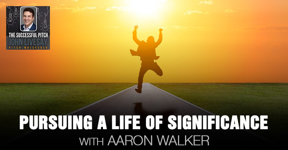 TSP Aaron | A Life Of Significance