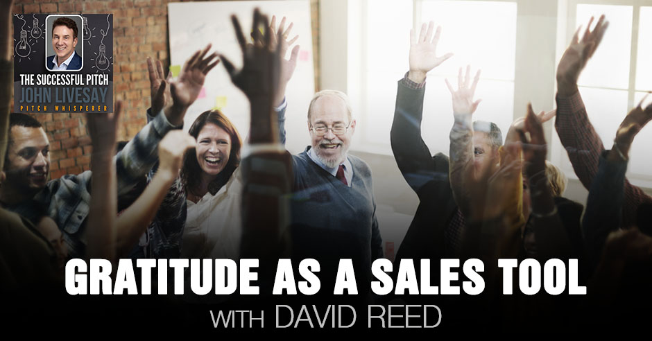 TSP Reed | Gratitude As Sales Tool