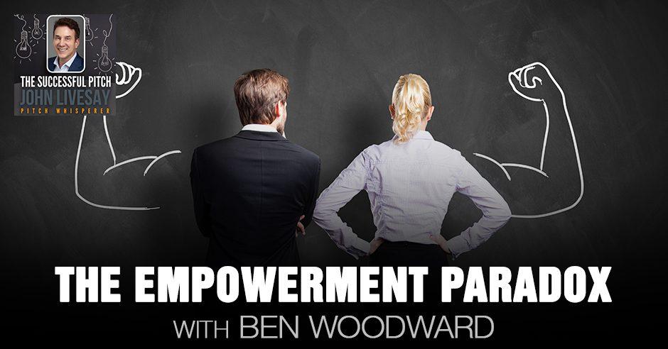 TSP Ben   The Empowerment Paradox
