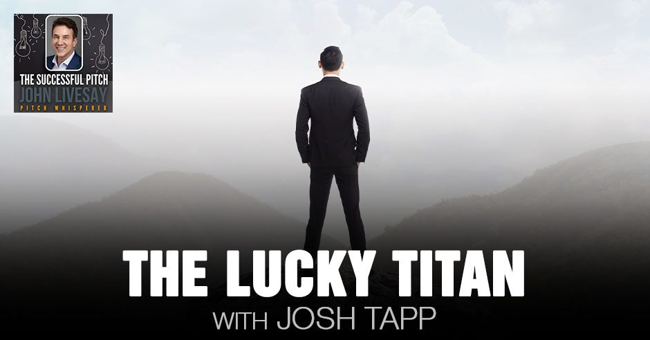 TSP Josh | The Lucky Titan